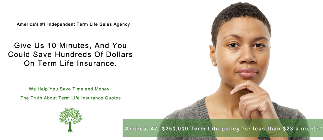 The truth about term life insurance quotes