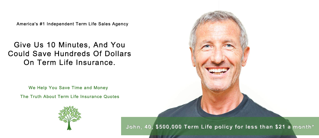 Term life policy for less than $21 a month